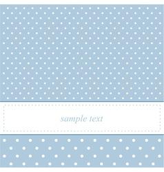 Bablue card or invitation with polka dots vector