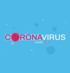corona virus background poster vector image