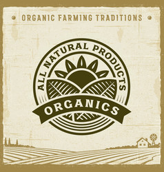vintage all natural products organics label vector image
