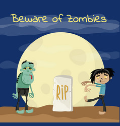 beware of zombies poster with undead monsters vector image vector image
