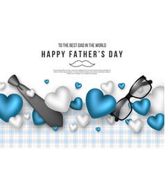 Fathers day greeting card vector