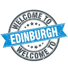 Welcome to Edinburgh blue round vintage stamp vector
