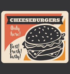 Fast food retro poster of cheeseburger silhouette vector