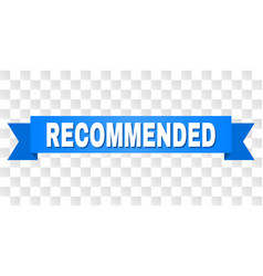 Blue ribbon with recommended text vector