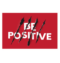be positive t-shirt graphic vector image