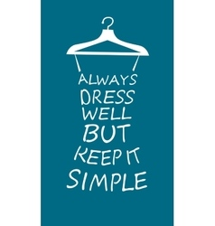 Fashion woman dress from quote vector