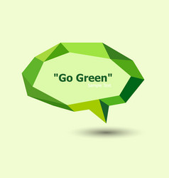 Green polygonal geometric speech bubble vector