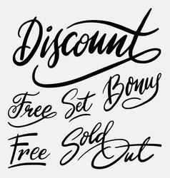 discount and bonus hand written typography vector image