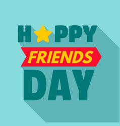 happy star friend day logo flat style vector image