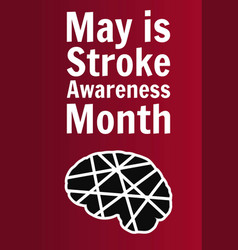May is national stroke awareness month holiday vector