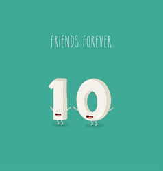 one and zero funny numbers are friends forever vector image