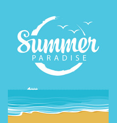 summer travel seascape with ship and inscription vector image