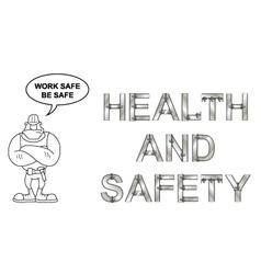 Work safe be safe message vector