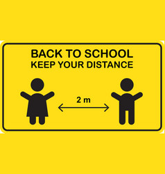 Back to school social distancing sign for new vector