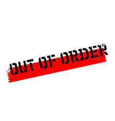 out of order rubber stamp vector image