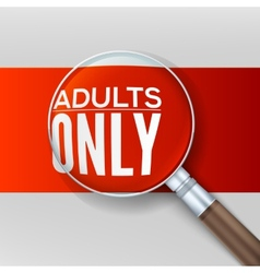 Adults only Red banner with a magnifying glass vector image