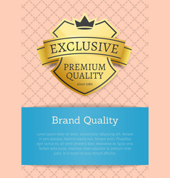 Brand quality exclusive premium product gold label vector