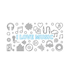 i love music horizontal banner or vector image
