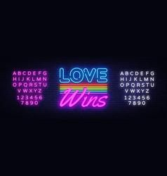 love wins neon text wins neon sign vector image