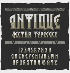 original label typeface named antique vector image