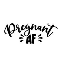 Pregnant af - mommy vector