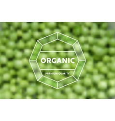 Organic food retro label peas blurred background vector image