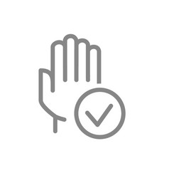 Hand with tick checkmark line icon hygiene human vector