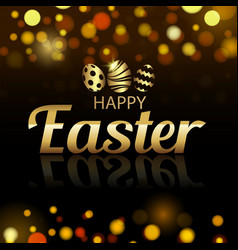 happy easter greeting card with defocused lights vector image