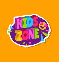 kids zone sticker 3d letters logo for children vector image