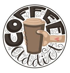 Coffee addict vector