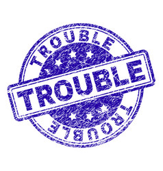 Scratched textured trouble stamp seal vector
