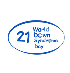 World down syndrome day logo in design vector