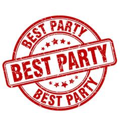 Best party red grunge round vintage rubber stamp vector