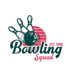 Logo design bowling squad est 1998 with bowling vector
