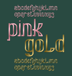pink and gold typefaces metallic stamped font vector image
