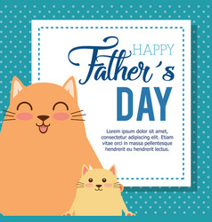 happy fathers day card with cats vector image