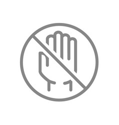Human hand with prohibition sign line icon no vector