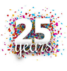 twenty five years anniversary with colorful vector image