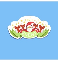 Event Template Label Cute Sticker With Santa Claus vector image