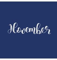 November Brush lettering vector image
