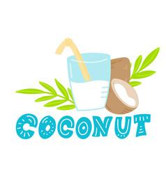 coconut milk hand drawn lettering vector image
