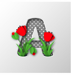 Letter a with paper cut poppy flowers vector