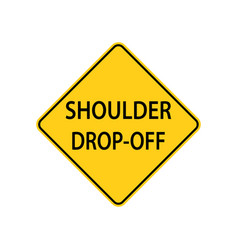 usa traffic road sign the shoulder is lower then vector image
