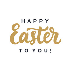 happy easter to you typography poster template vector image
