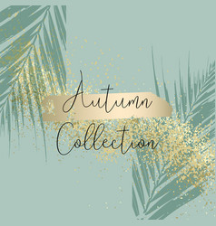 Autumn collection trendy chic gold blush vector
