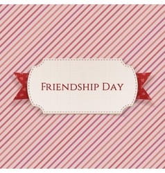 Friendship Day Card on red Ribbon vector image