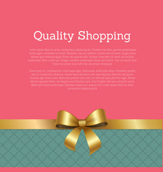 Quality shopping advertisement poster with gold vector