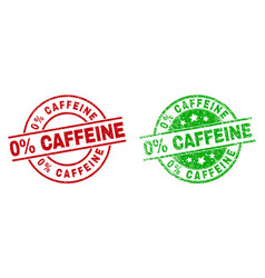 0 percent caffeine round badges with scratched vector image