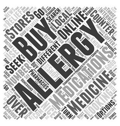 How to Buy Allergy Medications Word Cloud Concept vector