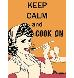 Retro funny with massageKeep calm and cook on vector
